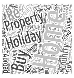 How to Buy a Holiday Home Abroad text background vector image vector image
