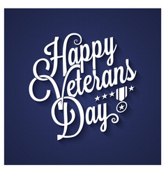 veterans day vintage lettering background vector image