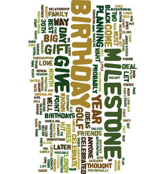 Milestone birthday gift ideas text background vector