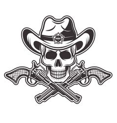 Sheriff skull in cowboy hat with two crossed guns vector