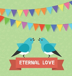 Birds and text banner eternal love flags garlands vector image vector image