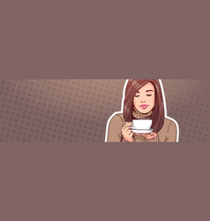portrait of beautiful woman holding cup with hot vector image