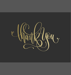 thank you - golden hand lettering inscription text vector image