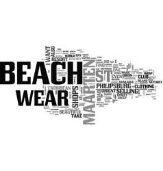 Beach wear on st maarten text word cloud concept vector