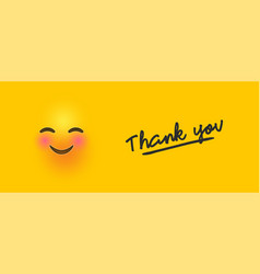 Cute yellow 3d smiley face with thank you quote vector