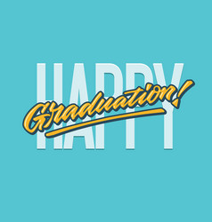 Happy graduation lettering typography card vector