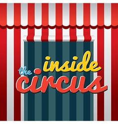 Inside The Circus vector