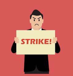 businessman holding strike banner vector image vector image