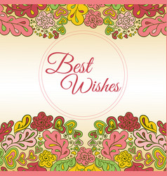floral doodle card best wishes vector image