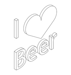 I love beer icon in isometric 3d style vector