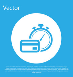 Blue fast payments icon isolated on blue vector