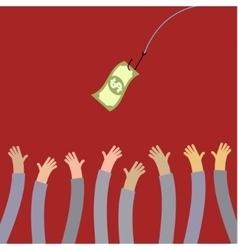 Hooked money and reaching hands vector image vector image