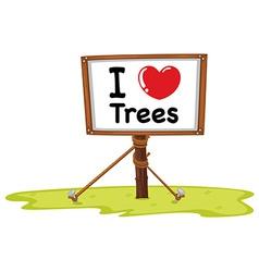 I love trees vector image