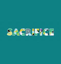 Sacrifice concept word art vector