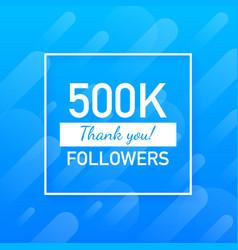 500k followers thank you social sites post thank vector