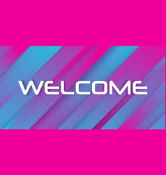 colorful welcome sign vector image
