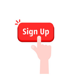 Simple hand with red sign up button vector