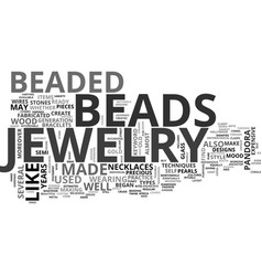 Beaded jewelry text word cloud concept vector