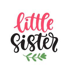 Little sister apparel printable print vector