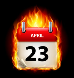 Twenty-third april in calendar burning icon on vector