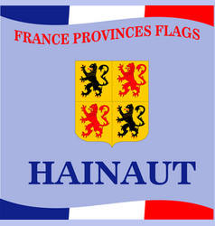 Flag french province hainaut vector