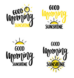 good morning sunshine nice calligraphy vector image