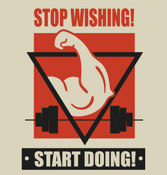 Stop wishing start doing fitness workout gym vector