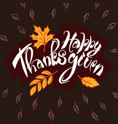 happy thanksgiving day concept background hand vector image
