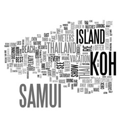Thailands koh samui holidays text background word vector