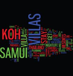 Thailands koh samui villas text background word vector