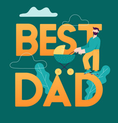 Best dad concept card happy father day design vector