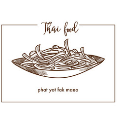 Phat yot fak maeo in bowl from thai food vector