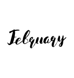 hello february lettering inspirational quote vector image vector image