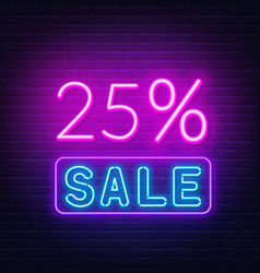 25 percent sale neon sign on brick wall background vector image