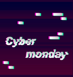 cyber monday glitch vector image