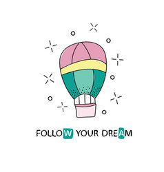 Follow your dreams slogan for shirt print design vector