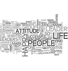 Be a leader not a follower text word cloud concept vector