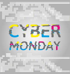 cyber monday poster with glitch effect text vector image
