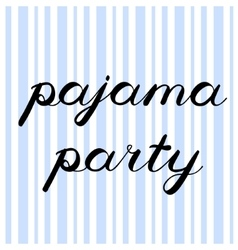 Pajama party brush lettering Cute handwriting vector image