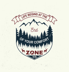 Life begins at end your comfort zone vector