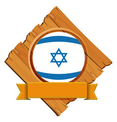 Israel flag on wooden board with banner vector