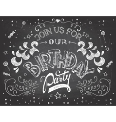 Birthday party invitation on chalkboard vector