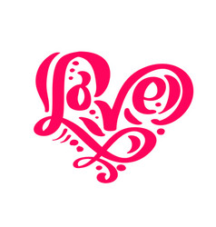 Calligraphy word love valentines day hand vector