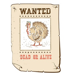 Thanksgiving turkey wanted funny poster on western vector