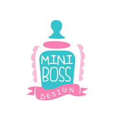 Adorable mini boss logo original design with vector