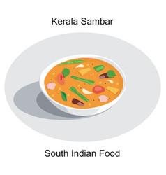 south indian delicious food kerala style sambar vector image