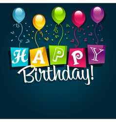 happy birthday and balloons vector image vector image