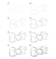 How to draw step-wise picture still life with vector
