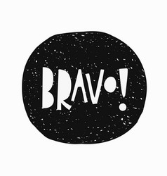 Bravo t-shirt sticker quote lettering vector