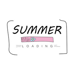 conceptual hand drawn phrase summer loading vector image